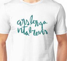 Ars Longa Vita Brevis Unisex T-Shirt