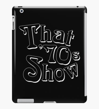 That '70s Show (Variant) iPad Case/Skin
