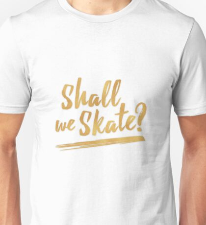 Phichit Chulanont - Short Program - Shall We Skate? Unisex T-Shirt