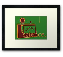 This is the one that says 'science', and has pictures of science, on a green background. Framed Print