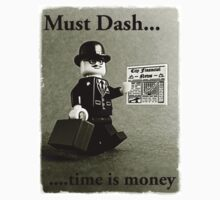 Must dash...time is money, by Tim Constable by Tim Constable