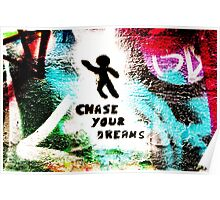 Chase Your Dreams Poster