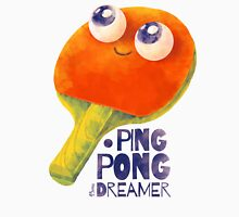 Ping-pong dreamer Unisex T-Shirt
