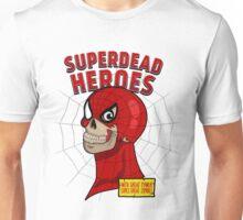 Superdead heroes: spider-dead Unisex T-Shirt