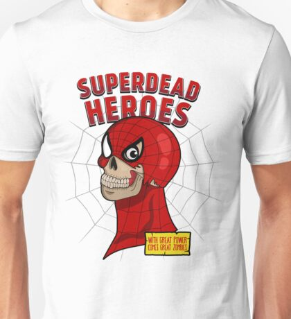 Superdead heroes: spider-dead Unisex T-Shirt