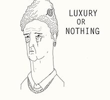 luxury or nothing by kunikpok
