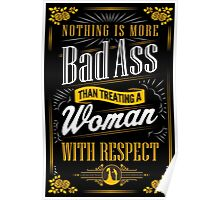 Real Men Respect Women Poster