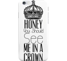 """""""Honey you should see me in a crown"""" Moriarty quote from Sherlock (BBC) iPhone Case/Skin"""