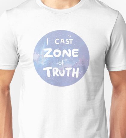 zone of truth Unisex T-Shirt