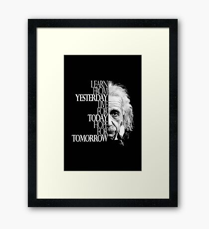 Live for Today Framed Print
