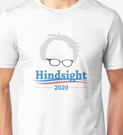Hindsight is 2020 Unisex T-Shirt