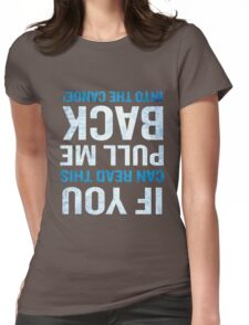 If You Can Read This Funny Canoe Quote Paddling Gift Womens Fitted T-Shirt