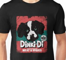 DINKI DI DOG FOOD Unisex T-Shirt