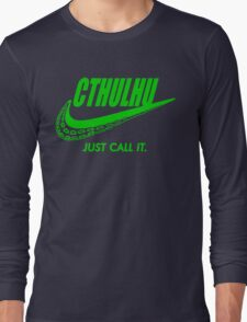 Just call it. Long Sleeve T-Shirt