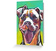 Pitbull Dog Bright colorful pop dog art Greeting Card