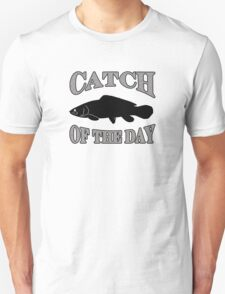 Catch of the Day - Bowfin Unisex T-Shirt