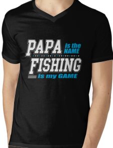 Papa Is The Name Fishing Is My Game Mens V-Neck T-Shirt