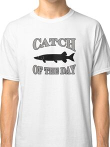 Catch of the Day - Muskie Classic T-Shirt