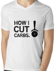 How I cut carbs. Funny quote with pizza slicer / cutter Mens V-Neck T-Shirt