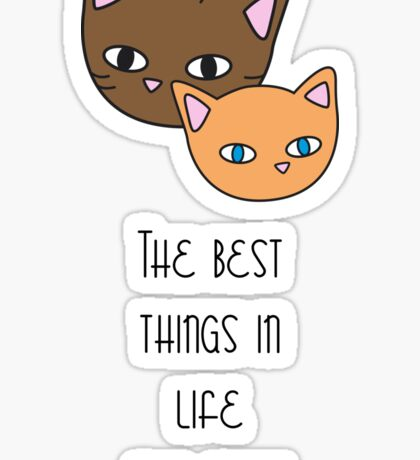 The best things in life are free Sticker
