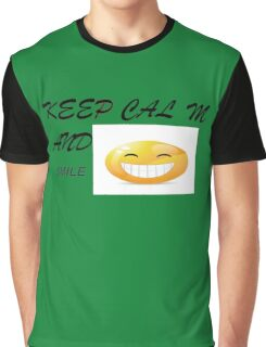 KEEP CALM AND SMILE Graphic T-Shirt