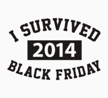 Funny 'I survived Black Friday 2014' Shopping T-Shirt by Albany Retro