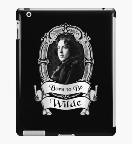 Born to be Wilde iPad Case/Skin