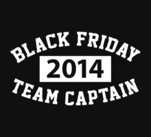 Hilarious 'Black Friday Team Captain' T-Shirt by Albany Retro