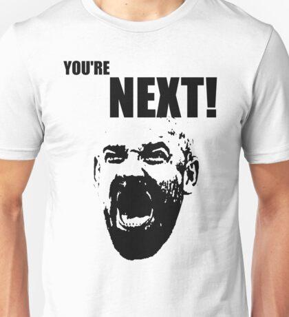 YOU'RE NEXT! | Goldberg Unisex T-Shirt