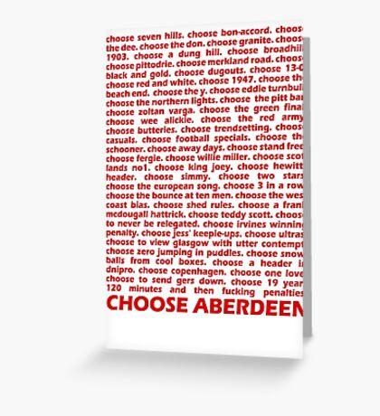 Choose Aberdeen. Greeting Card