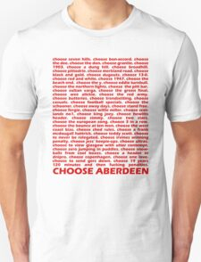 Choose Aberdeen. T-Shirt