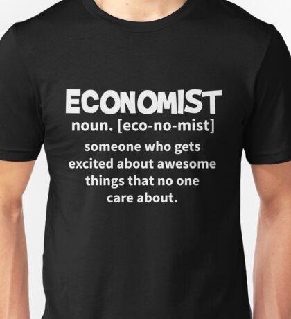 T-Shirt Funny Economist Definition Unisex T-Shirt