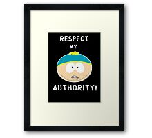 Cartman - Respect my authority Framed Print