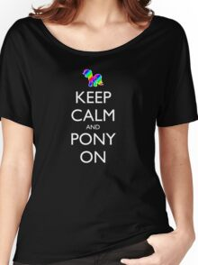 Keep Calm and Pony On - Black Women's Relaxed Fit T-Shirt