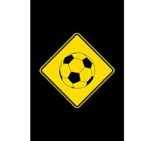Soccer - Football - Footy - Traffic Sign - Diamond Photographic Print