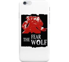 Lycantrope - Fear the Wolf iPhone Case/Skin