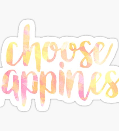 choose happiness stickers Sticker