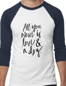 Alll you need is love and a dog Men's Baseball ¾ T-Shirt