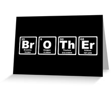 Brother - Periodic Table Greeting Card