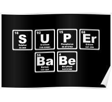 Super Babe - Periodic Table Poster