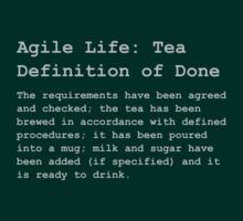 Definition of Done - Tea by AdTheBad