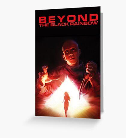 Beyond The Black Rainbow Greeting Card