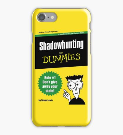 Shadowhunters - Shadowhunting for Dummies iPhone Case/Skin