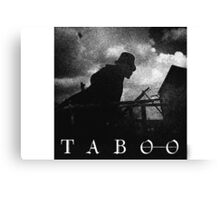 Taboo Tv Series Canvas Print