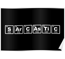 Sarcastic - Periodic Table Poster