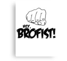 PewDiePie: Hey, Brofist Canvas Print