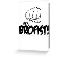 PewDiePie: Hey, Brofist Greeting Card