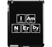 I Am Nerdy - Periodic Table iPad Case/Skin