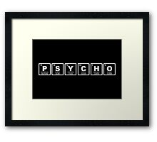 Psycho - Periodic Table Framed Print