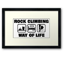 Rock Climbing Way Of Life Framed Print